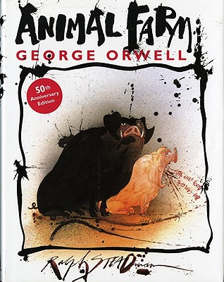 Animal Farm By Orwell, George/ Steadman, Ralph (ILT)